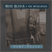 Miss Olivia & the Interlopers - Leaving You Behind