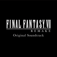 FINAL FANTASY VII REMAKE (Original Soundtrack)