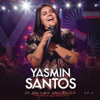 Mensagem Só de Ida (feat. Maiara & Maraisa) [Ao Vivo]-Yasmin Santos