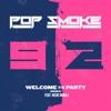Welcome to the Party (Remix) [feat. Nicki Minaj] - Single, Pop Smoke