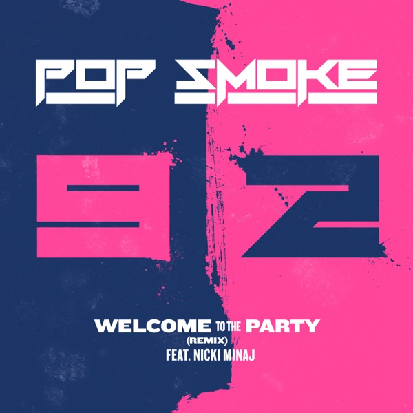 Welcome to the Party (Remix) [feat. Nicki Minaj] - Single