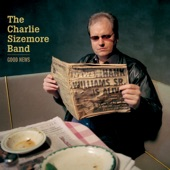 The Charlie Sizemore Band - The Less That I Drink