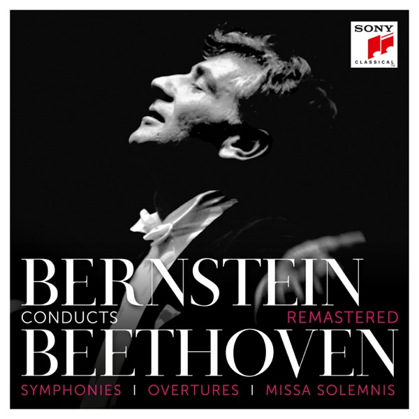 Bernstein Conducts Beethoven - Symphonies, Overtures & Missa Solemnis (Remastered)
