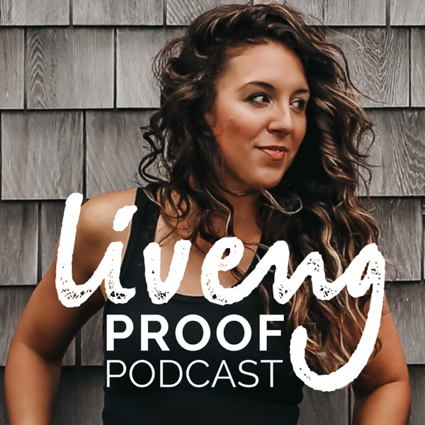Liveng Proof Podcast