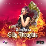 Queen Ifrica - Silly Thoughts