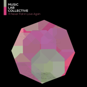 I'll Never Love Again Arr. Piano  Music Lab Collective - Music Lab Collective