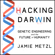 Jamie Metzl - Hacking Darwin: Genetic Engineering and the Future of Humanity