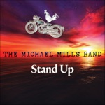 The Michael Mills Band - Chasing These Blues