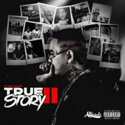 True Story II - $tupid Young - $tupid Young