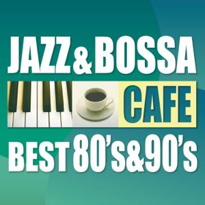 JAZZ PARADISE - CAFE JAZZ & BOSSA BEST 80's & 90's