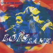 It's The First Time (Live (1993/Arena Hotel, Amsterdam)) - Loïs Lane