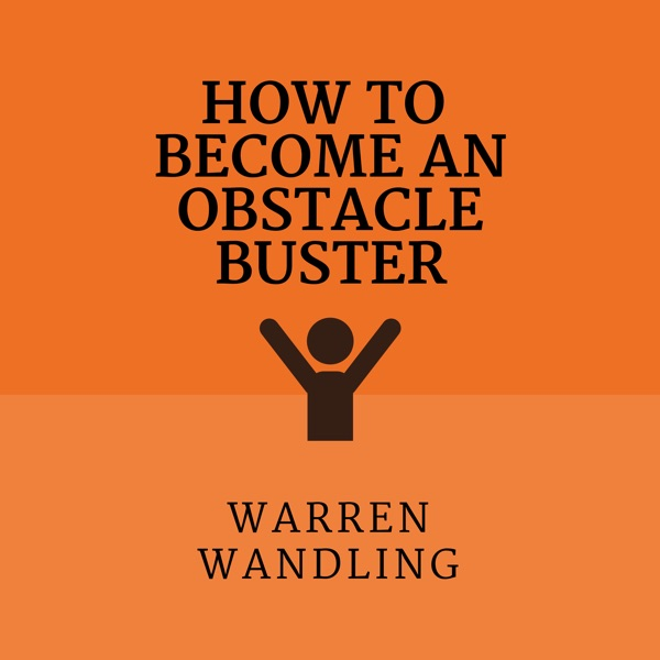 How to Become an Obstacle Buster