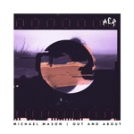 Michael Mason - Out and About