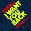 I Want You Back 2019