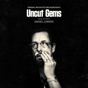 Daniel Lopatin - Uncut Gems - Original Motion Picture Soundtrack