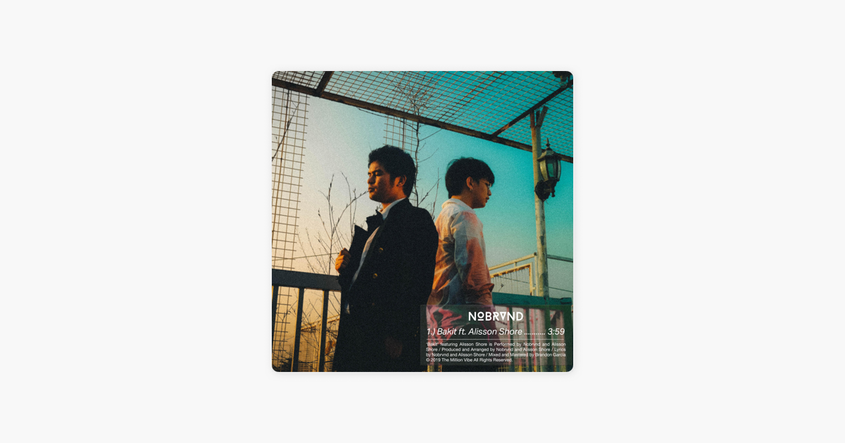 Bakit (feat  Alisson Shore) - Single by Nobrvnd