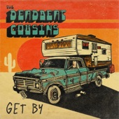 The Deadbeat Cousins - Somebody to Love