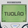 Brazil Top 10 Songs - Tijolão (Ao Vivo) - Jorge & Mateus