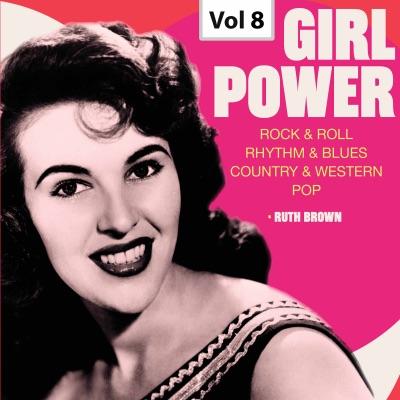 Girl Power, Vol. 8 - Ruth Brown