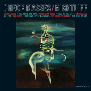 CHECK MASSES - Nightlife