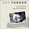 Hernan Rojas & Ken Caillat - Get Tusked: The Inside Story of Fleetwood Mac's Most Anticipated Album (Unabridged)  artwork