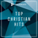SOZO Playlists: Top Christian Hits - Various Artists