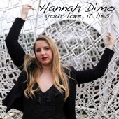 Hannah DiMo - What Do You Want