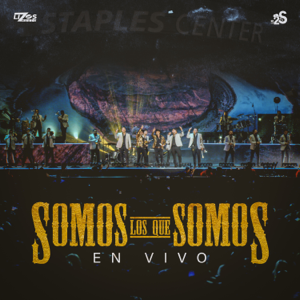 Los 2 de la S & Banda MS de Sergio Lizárraga - Somos Los Que Somos feat. Banda Sinaloense MS de Sergio Lizárraga [En Vivo]