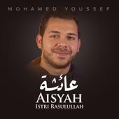 Aisyah Istri Rasulullah Mohamed Youssef - Mohamed Youssef