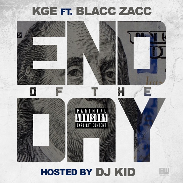 End of the Day (feat. Blacc Zacc) - Single