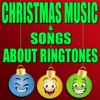 Christmas Music & Songs About Ringtones