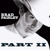 Brad Paisley - Two Feet of Topsoil