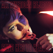 Send Her To Heaven - The All-American Rejects - The All-American Rejects