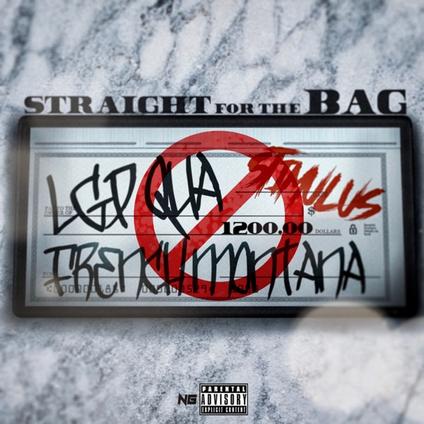 Straight for the Bag (feat. French Montana) - Single
