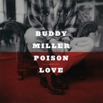 Buddy Miller - That's How Strong My Love Is