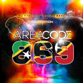 Area Code 869 (feat. Mr Mention) - Nu Vybes INT'L Sugar Band