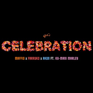 Maffio, Farruko & Akon – Celebration (feat. Ky-Mani Marley) – Single [iTunes Plus AAC M4A]