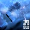 Ti�sto - Lose You (feat. ILIRA)