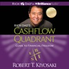 Rich Dad's Cashflow Quadrant: Guide to Financial Freedom  (Unabridged) AudioBook Download