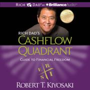 Rich Dad's Cashflow Quadrant: Guide to Financial Freedom  (Unabridged)