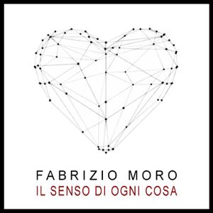 Fabrizio Moro - Il senso di ogni cosa (2020 Version)