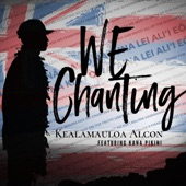Kealamauloa Alcon - We Chanting