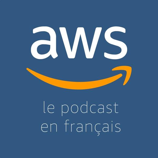 Le Podcast AWS en Français