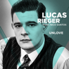 Lucas Rieger - Unlove (feat. Nico Santos) [From The Voice Of Germany] Grafik