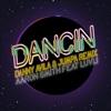 Dancin feat Luvli Danny Avila Jumpa Remix Single