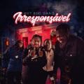 Portugal Top 10 Songs - Irresponsável - Wet Bed Gang