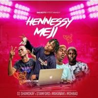 Dj Shamokay - Hennessy Meji (feat. Stamford, Makanaki & Mohbad) - Single