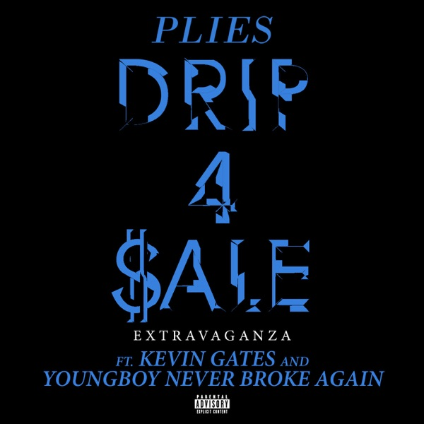 Drip 4 Sale Extravaganza (feat. Kevin Gates & YoungBoy Never Broke Again) - Single