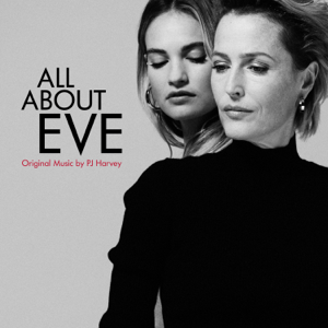 All About Eve (Original Music) - PJ Harvey
