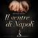 Matilde Serao - Il ventre di Napoli